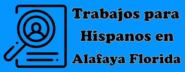 trabajos para inmigrantes hispanos alafaya