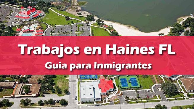 trabajos en haines city fl inmigrantes