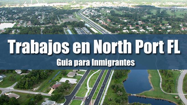 trabajos en north port inmigrantes