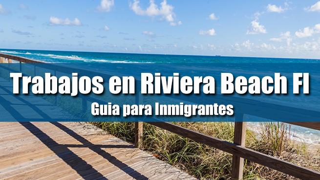 trabajos en riviera beach fl inmigrantes
