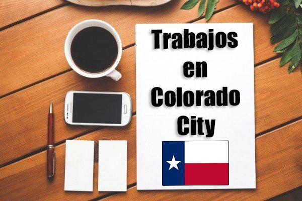 trabajos en colorado city tx inmigrantes con papeles