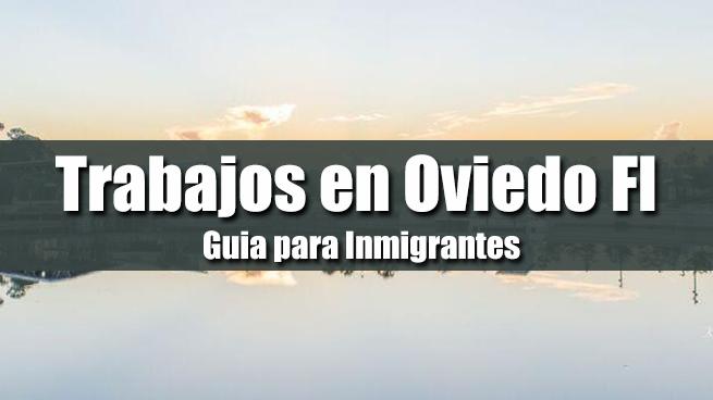 trabajos en oviedo fl inmigrantes