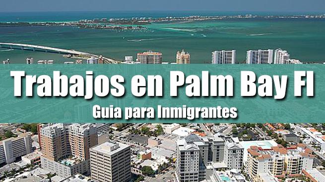 trabajos en palm bay fl inmigrantes