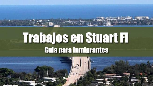 trabajos en stuart fl inmigrantes