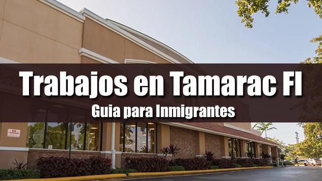 trabajos en tamarac fl inmigrantes