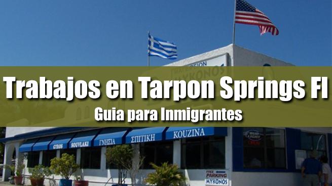 trabajos en tarpon springs inmigrantes