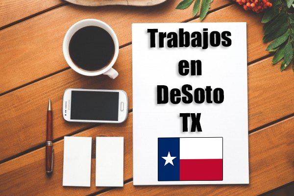 trabajos en desoto tx inmigrantes hispanos con papeles