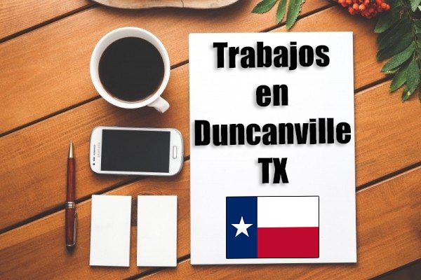 trabajos en duncanville tx inmigrantes hispanos con papeles