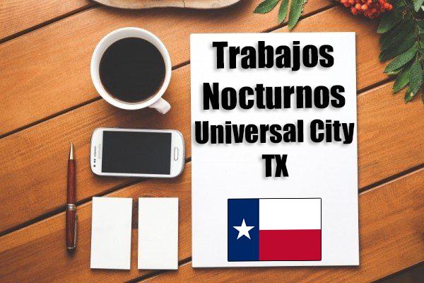 Empleos Turno de Noche en Universal City TX