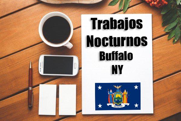 Empleos Turno de Noche en Buffalo NY