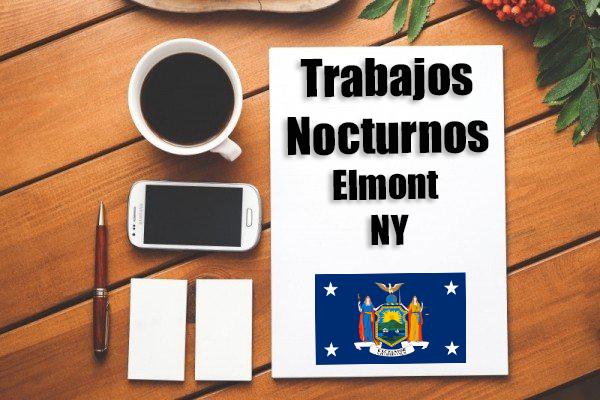 Empleos Turno de Noche en Elmont NY