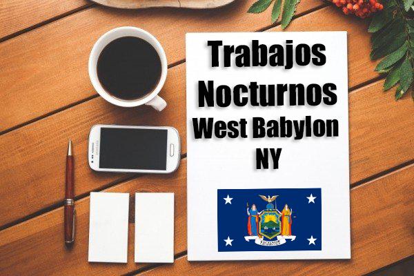 Empleos Turno de Noche en West Babylon NY