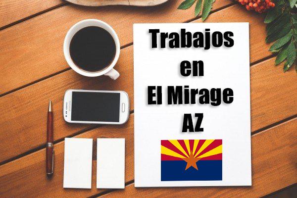Empleos Turno de Noche en El Mirage AZ