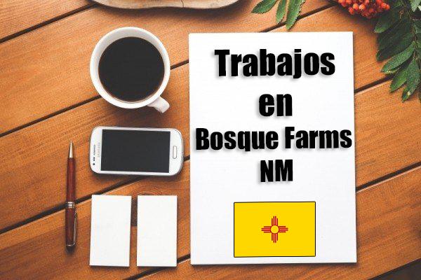 Empleos Turno de Noche en Bosque Farms NM