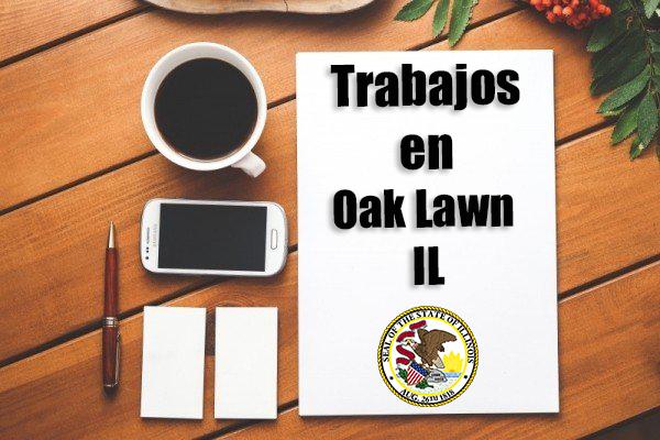 Empleos Turno de Noche en Oak Lawn IL